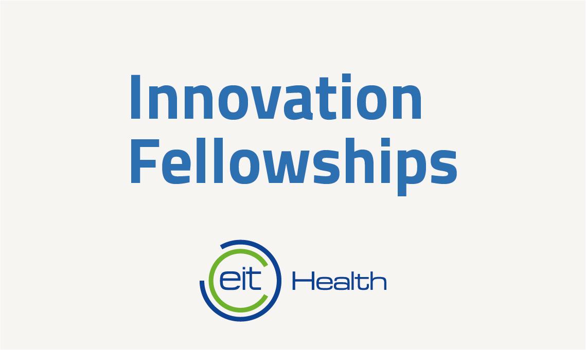 EIT Health Needs-Led Innovation Fellowships